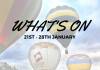 What's On 21st - 28th January