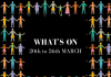 What's on 20th to 26th March