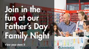 Bunnings Blacktown Father's Day Family Night @ Bunnings Blacktown | Blacktown | New South Wales | Australia