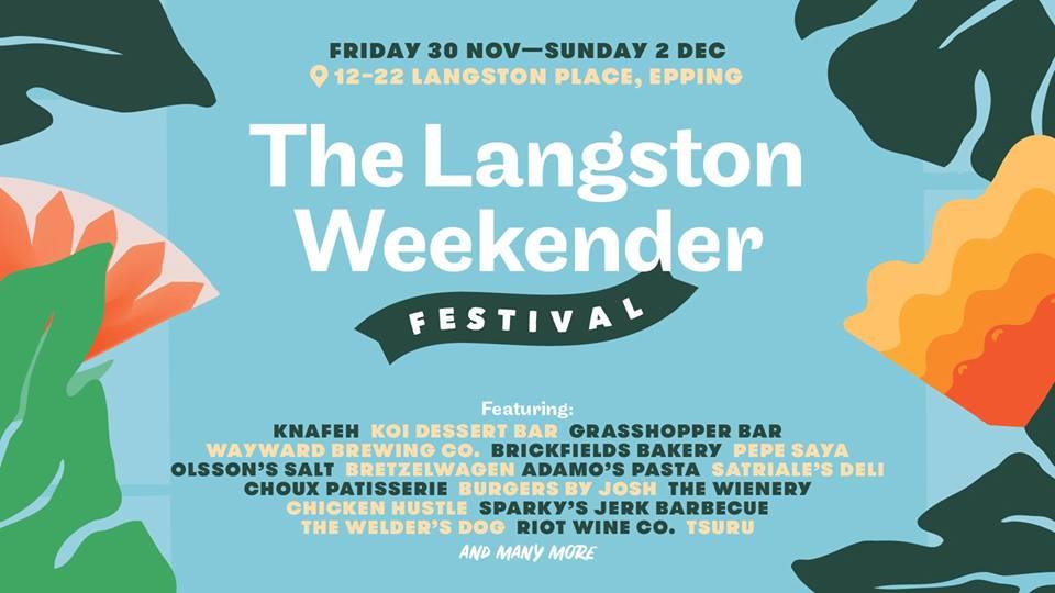 The Langston Weekender Festival Epping