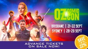 Oz Comic-Con | Sydney Olympic Park @ Sydney Showground | Sydney Olympic Park | New South Wales | Australia