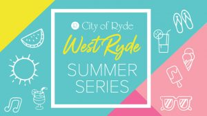 West Ryde Summer Series @ West Ryde Plaza | West Ryde | New South Wales | Australia