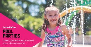 Australia Day Pool Parties | City of Canterbury Bankstown @ Canterbury, Max Parker or Birrong Leisure and Aquatic Centres