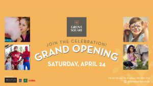 Grand Opening of Grove Square - The Hills @ Grove Square - The Hills | Baulkham Hills | New South Wales | Australia