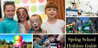 Spring School Holidays Guide