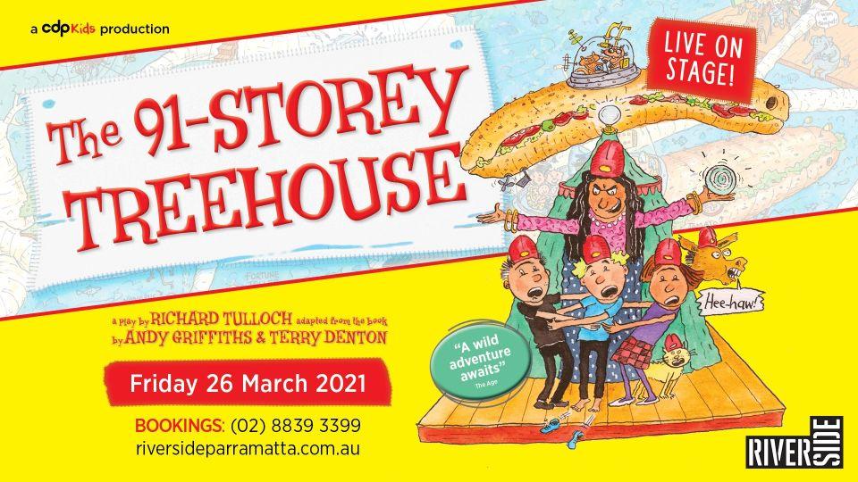 91 Storey Treehouse Live Show Riverside Theatres