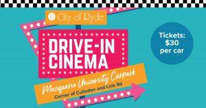 Drive-In Cinema | Macquarie University Carpark @ Macquarie University Carpark - 105 Culloden Road | Macquarie Park | New South Wales | Australia