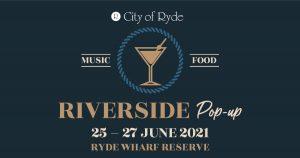 Ryde Riverside Pop-Up @ Ryde Wharf Reserve | Ryde | New South Wales | Australia